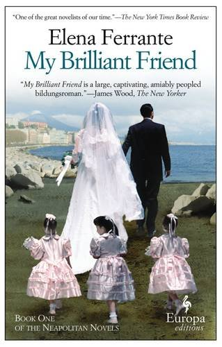 My Brilliant Friend Elena Ferrante